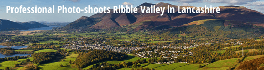Professional Photo-Shoots Ribble Valley in Lancashire